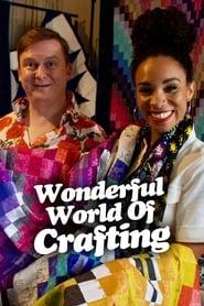 The Wonderful World of Crafting
