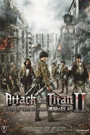 Attack on Titan Part II – End of the World [2015]