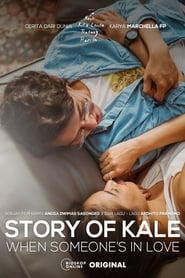 Story of Kale: When Someone's in Love (2021)