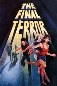 Voir The Final Terror en streaming complet gratuit | film streaming, StreamizSeries.com