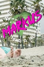Markus vs. maailma