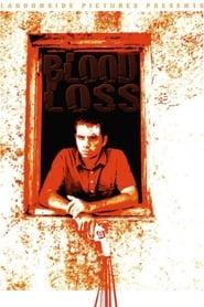 Blood Loss 2008