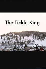 Watch The Tickle King 2017 Free Online