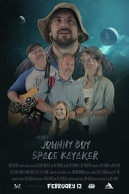 Johnny Boy Space Kayaker (2021)