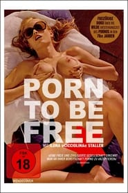Porn To Be Free (2016)