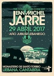 Jean-Michel Jarre - The Connection Concert Santo Toribio de Liebana, Spain 2017
