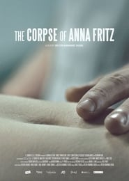 The Corpse of Anna Fritz (2015) Full Movie Online