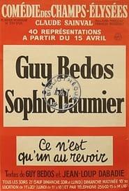 GUY BEDOS & SOPHIE DAUMIER - CE N'EST QU'UN AU REVOIR 1975