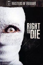 Right to Die (2007)
