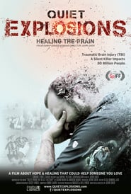 Quiet Explosions: Healing the Brain : The Movie | Watch Movies Online