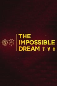 The Impossible Dream movie