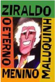 Ziraldo - O Eterno Menino Maluquinho 2007