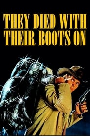 They Died with Their Boots On (1978)