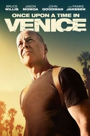 Once Upon a Time in Venice [2017]