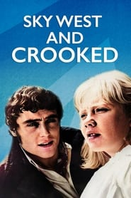 Sky West and Crooked (1965)