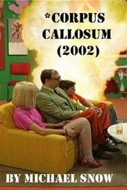 *Corpus Callosum
