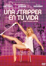 Ver Una stripper en tu vida Online HD Español y Latino (2010)