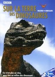 Sur la Terre des Dinosaures en streaming
