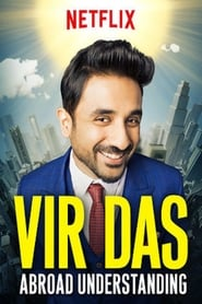 Vir Das: Abroad Understanding free movie