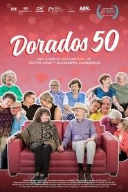 مترجم أونلاين و تحميل Dorados 50 2021 مشاهدة فيلم