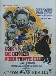 Pas de caviar pour tante Olga (1965)