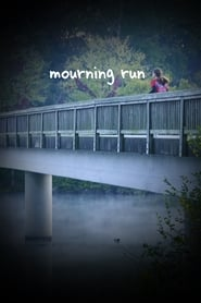 Mourning Run