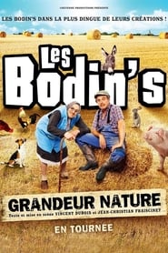 Les Bodin's : Grandeur Nature (Spectacle)