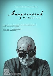 Auopssessed [2019]