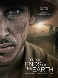 To the Ends of the Earth (2018)