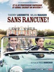 Sans rancune ! (2009)