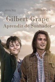 Gilbert Grape: Aprendiz de Sonhador