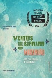Ventos Que Sopram Maranhão (2021)