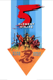 Poster for Five Element Ninjas