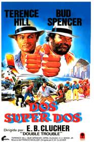 Dos super dos (1984) | Non c