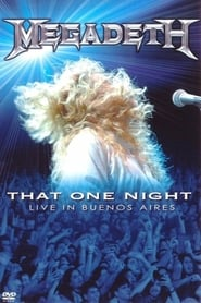 Megadeth: That One Night - Live in Buenos Aires (2007)