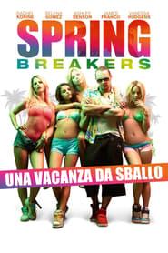 film simili a Spring Breakers - Una vacanza da sballo