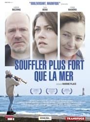 Voir Souffler plus fort que la mer en streaming complet gratuit   film streaming, StreamizSeries.com