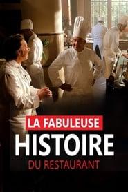 La fabuleuse histoire du restaurant