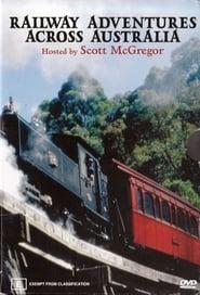 Railway Adventures Across Australia 1970