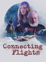 Connecting Flights (2021)