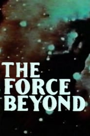 The Force Beyond