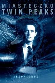 Miasteczko Twin Peaks: Season 2