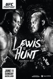 UFC Fight Night 110: Lewis vs. Hunt (2017)