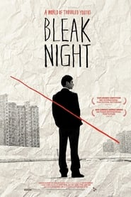 Bleak Night (2011)