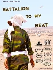 Battalion to My Beat (2016) Zalukaj Online