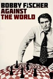 Poster Bobby Fischer Against the World 2011