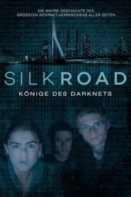 Silk Road – Könige des Darknets (2017)