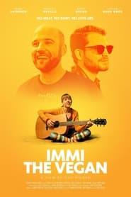 Watch Immi the Vegan (2021)