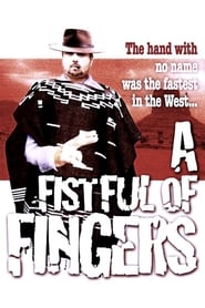 A Fistful of Fingers Watch and Download Free Movie in HD Streaming