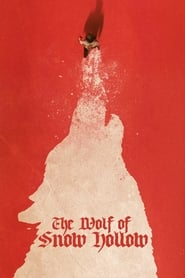 The Wolf of Snow Hollow - Azwaad Movie Database